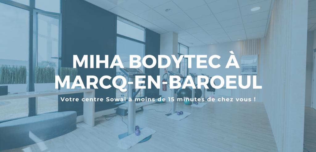Votre centre de Miha Bodytec à moins de 15 minutes du centre de Marcq-en-Baroeul avec Sowaï !
