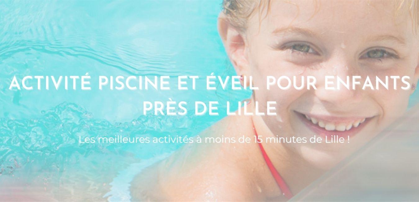 """Image montrant un enfant dans une piscine Sowaï avec le texte """"Activité Piscine et éveil enfants près de lille"""""""