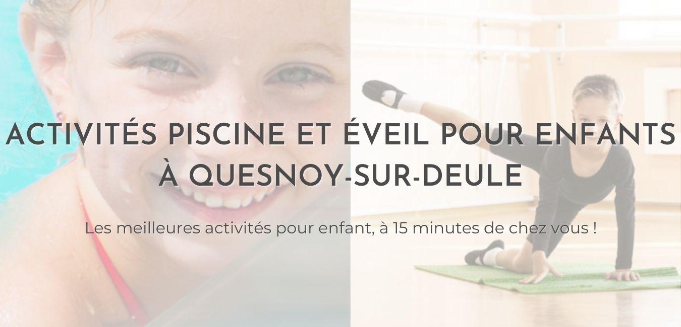 """Image montrant un enfant dans une piscine Sowaï et un autre faisant des étirements avec le texte """"Activités Piscine et éveil enfants près de Quesnoy-sur-Deule"""""""